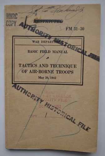 FM 31-30 Tactics and Technique of Air-borne Troops